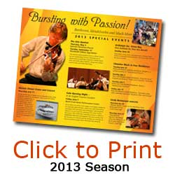 Click to print 2013 Season Brochure